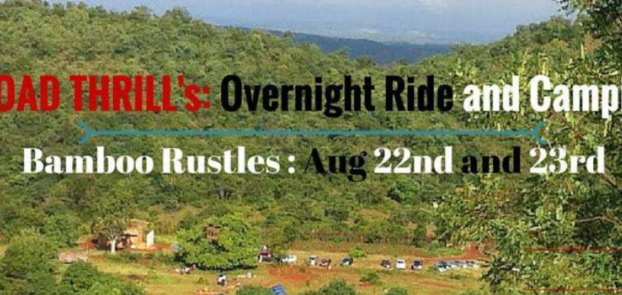 Overnight Ride and Camping @ Bamboo Rustles